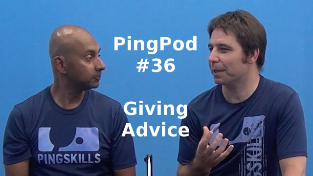 PingPod #36 – Giving Advice
